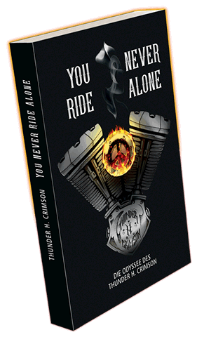 YOU NEVER RIDE ALONE | THUNDER H. CRIMSON | Buch